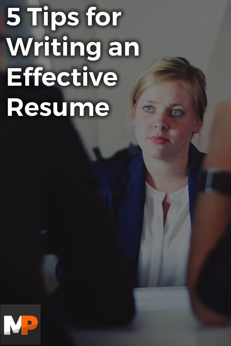 735x1102 5 tips for writing an effective resume jpg
