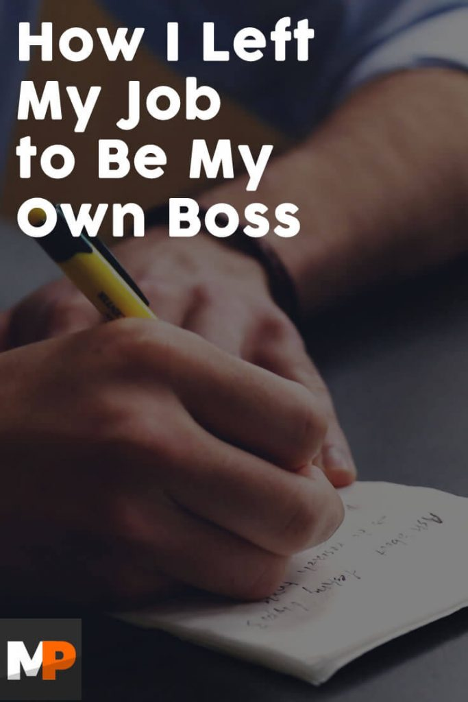 How I Left My Job to Be My Own Boss