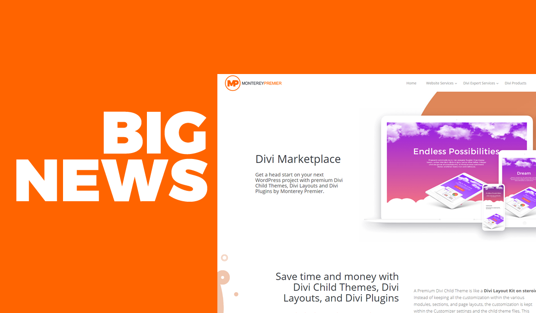 Announcing Big Changes to the Divi Marketplace on Monterey Premier
